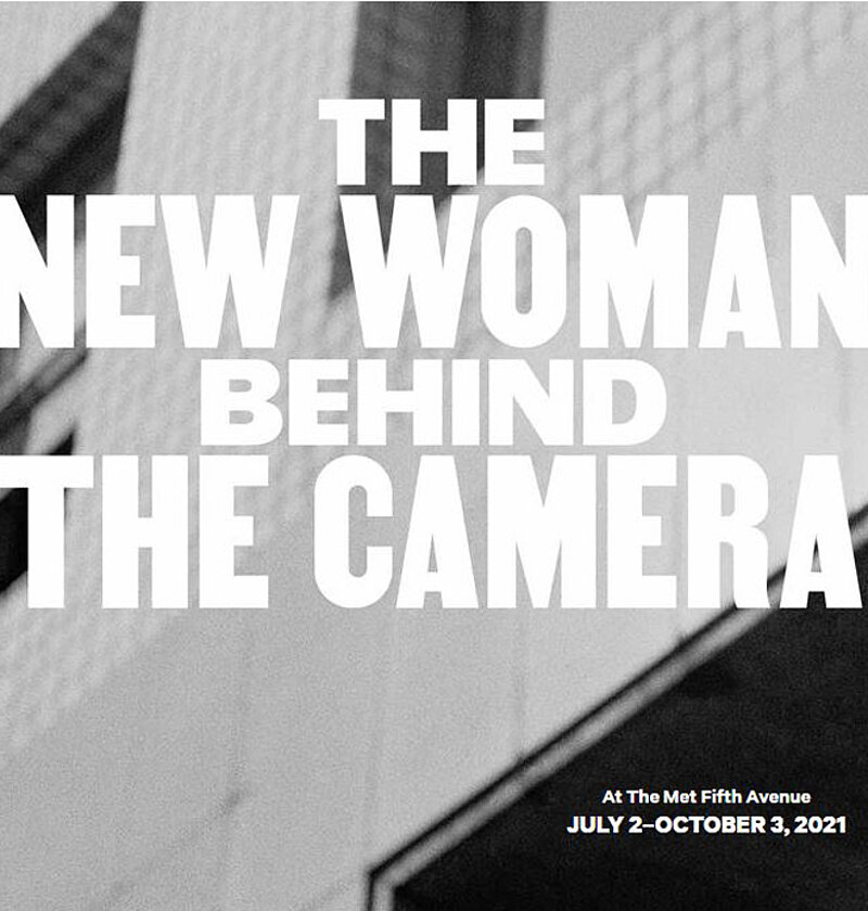 The New Woman behind the Camera, Metropolitan Museum New York